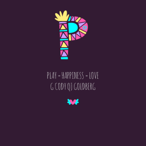 Cody Goldberg: Play = Happiness = Love